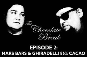 Episode 2: Mars Bars & Ghiradelli 86% Cacao