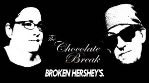 Episode 80: Broken Hershey's.